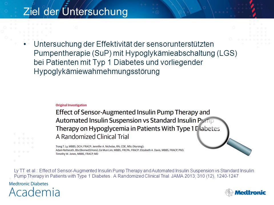 Ziel der Untersuchung Untersuchung der Effektivität der sensorunterstützten Pumpentherapie (SuP) mit Hypoglykämieabschaltung (LGS) bei Patienten mit T