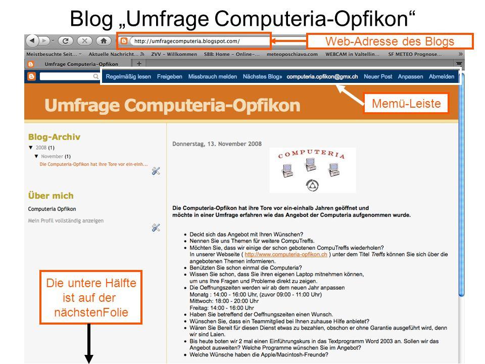 """Blog """"Umfrage Computeria-Opfikon Die untere Hälfte ist auf der nächstenFolie Web-Adresse des Blogs Memü-Leiste"""