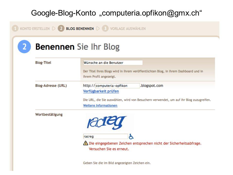 "Google-Blog-Konto ""computeria.opfikon@gmx.ch"