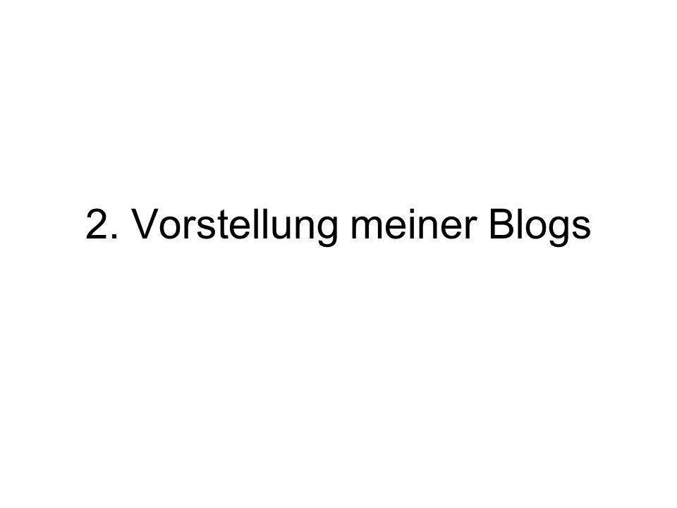 2. Vorstellung meiner Blogs