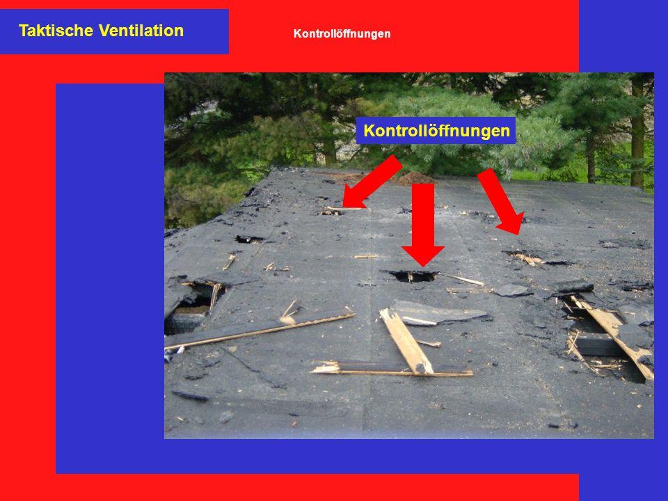 Taktische Ventilation Kontrollöffnungen