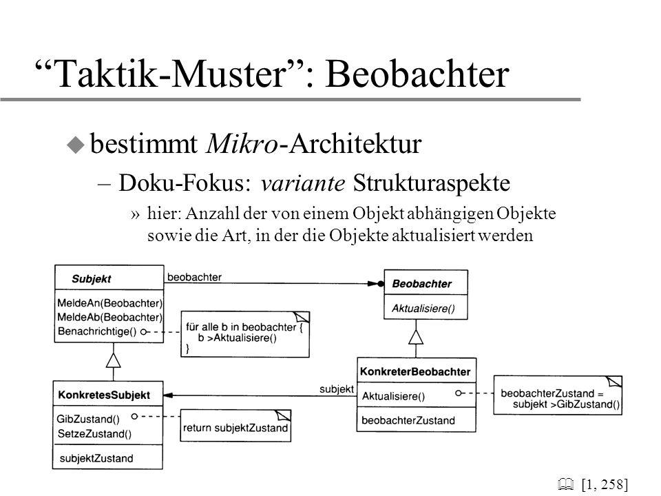 """13 """"Taktik-Muster"""": Beobachter u bestimmt Mikro-Architektur –Doku-Fokus: variante Strukturaspekte »hier: Anzahl der von einem Objekt abhängigen Objekt"""