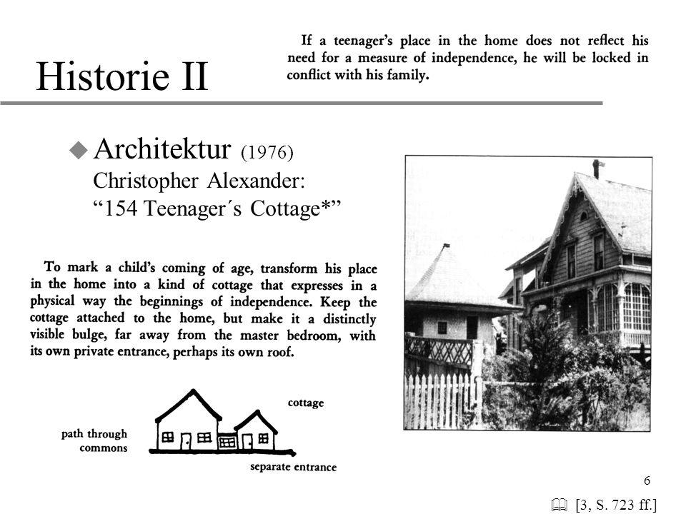 "6 Historie II u Architektur (1976) Christopher Alexander: ""154 Teenager´s Cottage*""   [3, S. 723 ff.]"