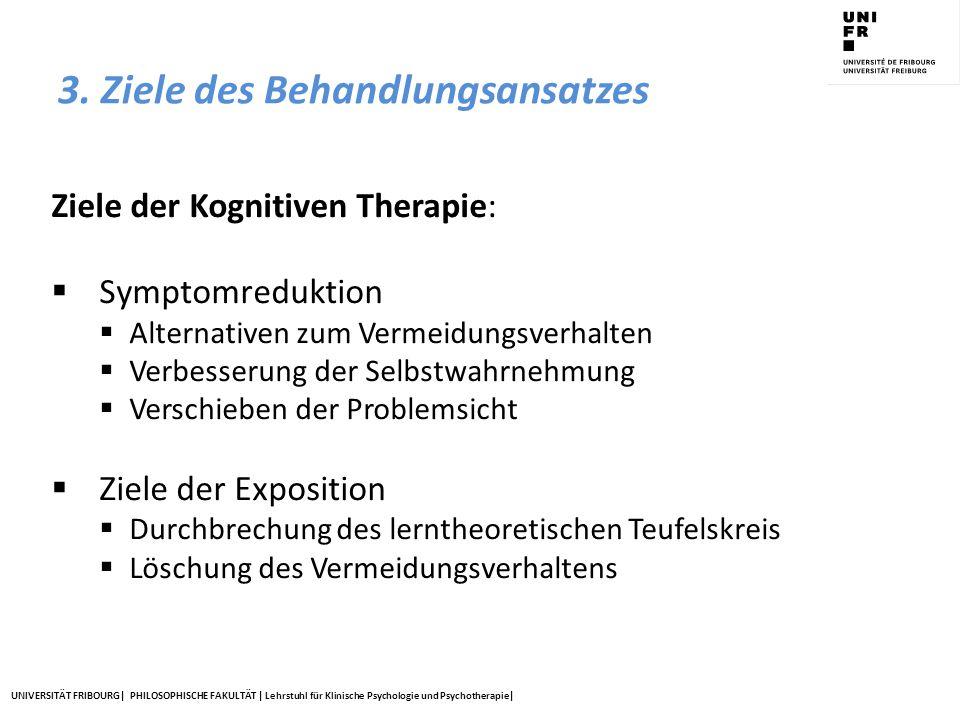 UNIVERSITÄT FRIBOURG| PHILOSOPHISCHE FAKULTÄT | Lehrstuhl für Klinische Psychologie und Psychotherapie| Ziele der Kognitiven Therapie:  Symptomreduk