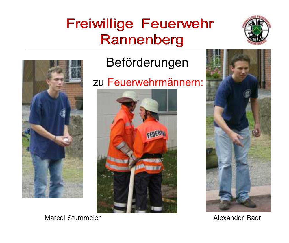 _____________________________________________________ zu Feuerwehrmännern: Beförderungen Marcel Stummeier Alexander Baer
