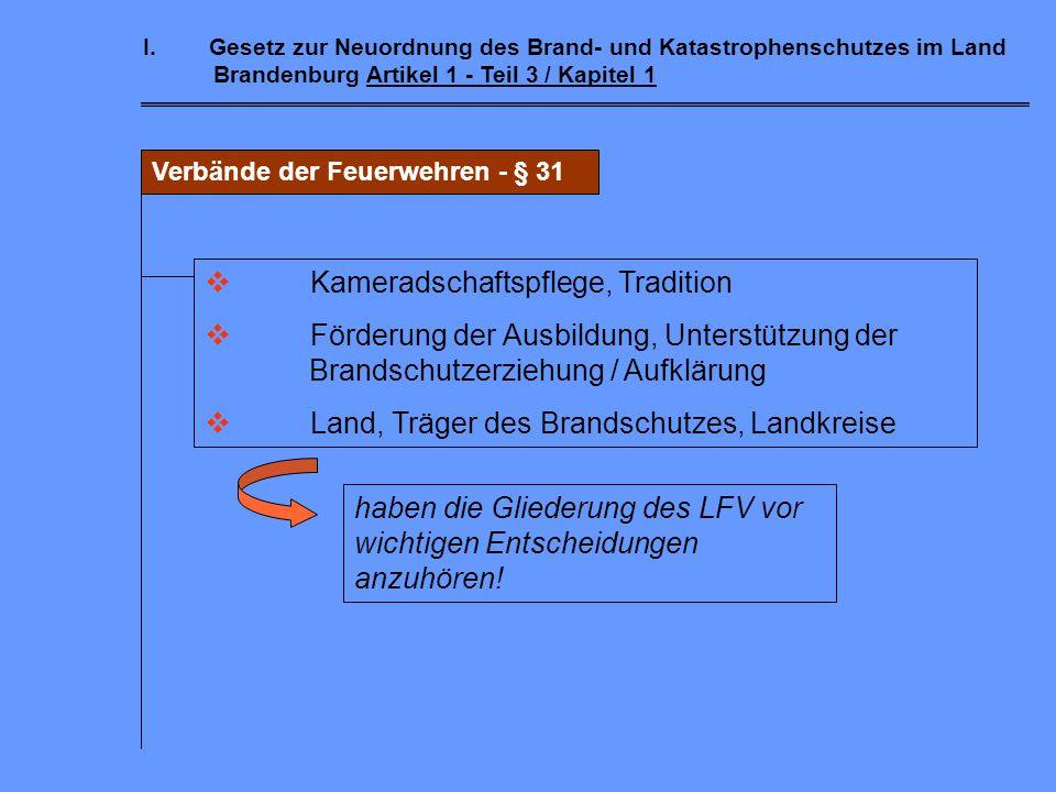 I.Gesetz zur Neuordnung des Brand- und Katastrophenschutzes im Land Brandenburg Artikel 1 - Teil 3 / Kapitel 1 Betriebs- und Werkfeuerwehren - § 30 