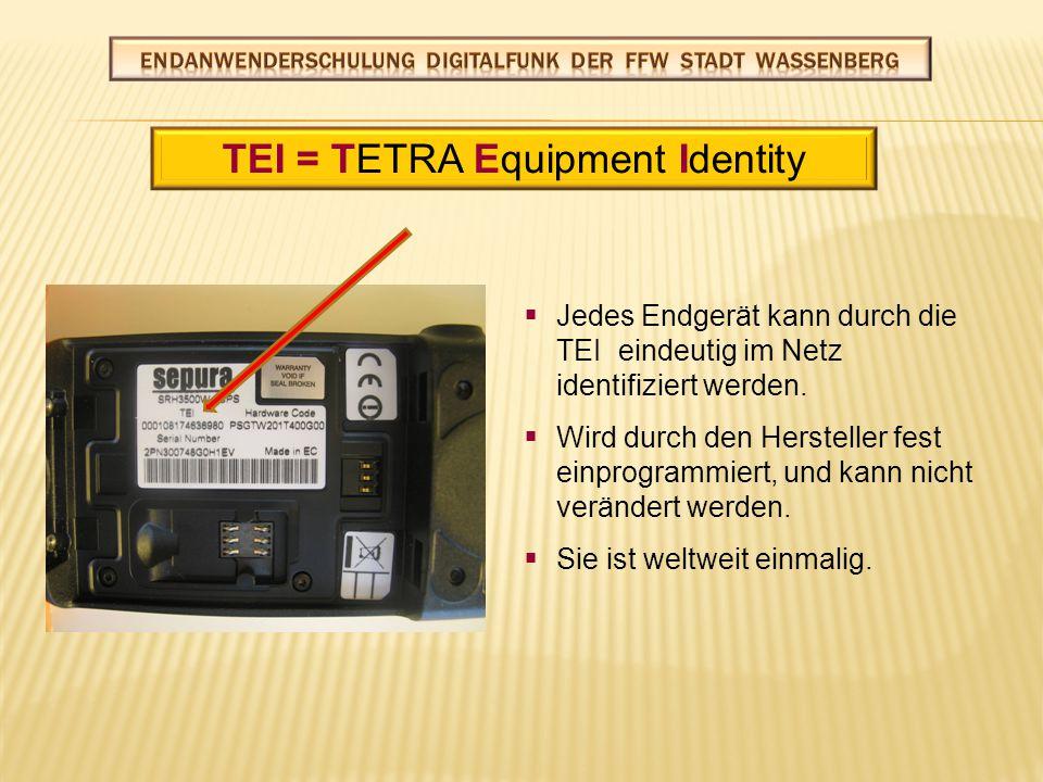 TT eilnehmerkurzrufnummer KK ennzeichnet ein TETRA-Endgerät innerhalb des Funknetzes eindeutig.