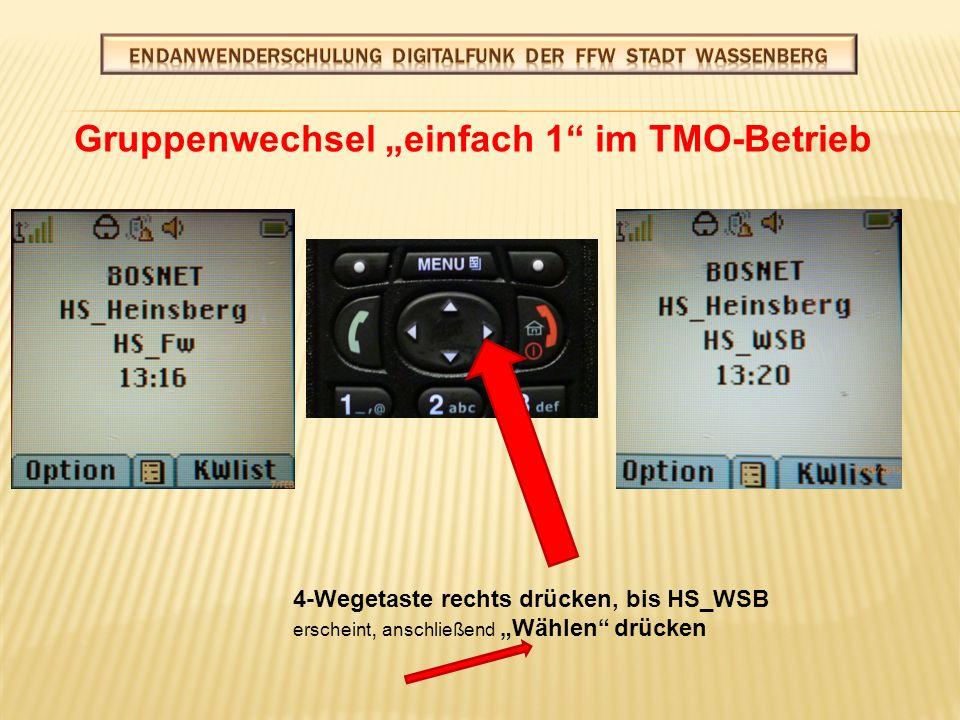 """Gruppenwechsel """"einfach 2 im TMO-Betrieb Drehknopf drücken anschließend drehen"""