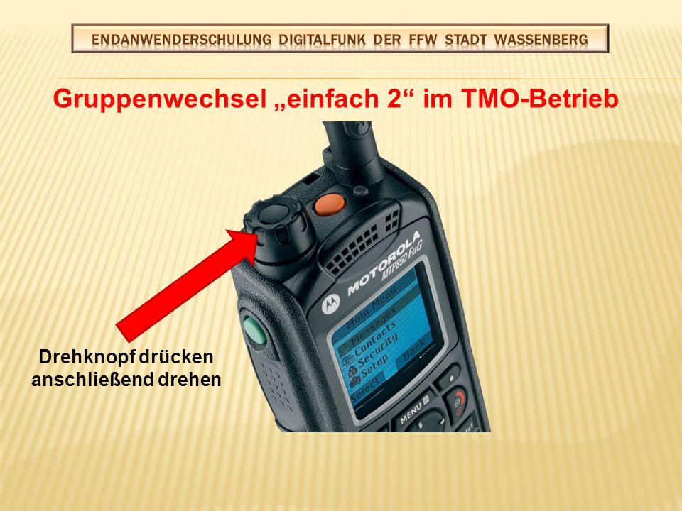 """Gruppenwechsel (zurück zur Kreis-Gruppe) im TMO-Betrieb Seitentaste """"grün drücken"""