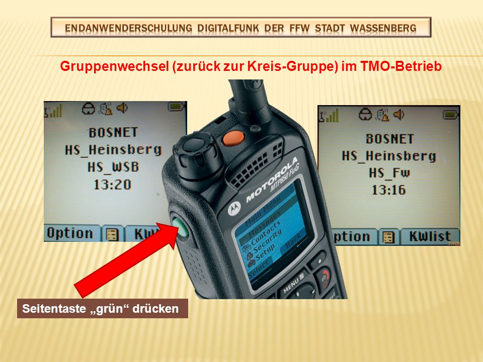 Betriebsart wechseln TMO/DMO oder DMO/TMO Optionen Einfacher Wechsel: Schwarze Seitentaste drücken