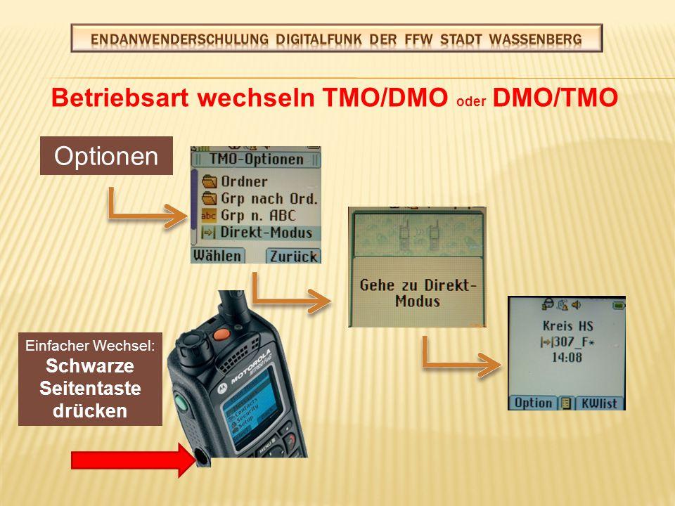DMO-Gruppewechsel Wie vorher (im TMO-Betrieb) beschrieben