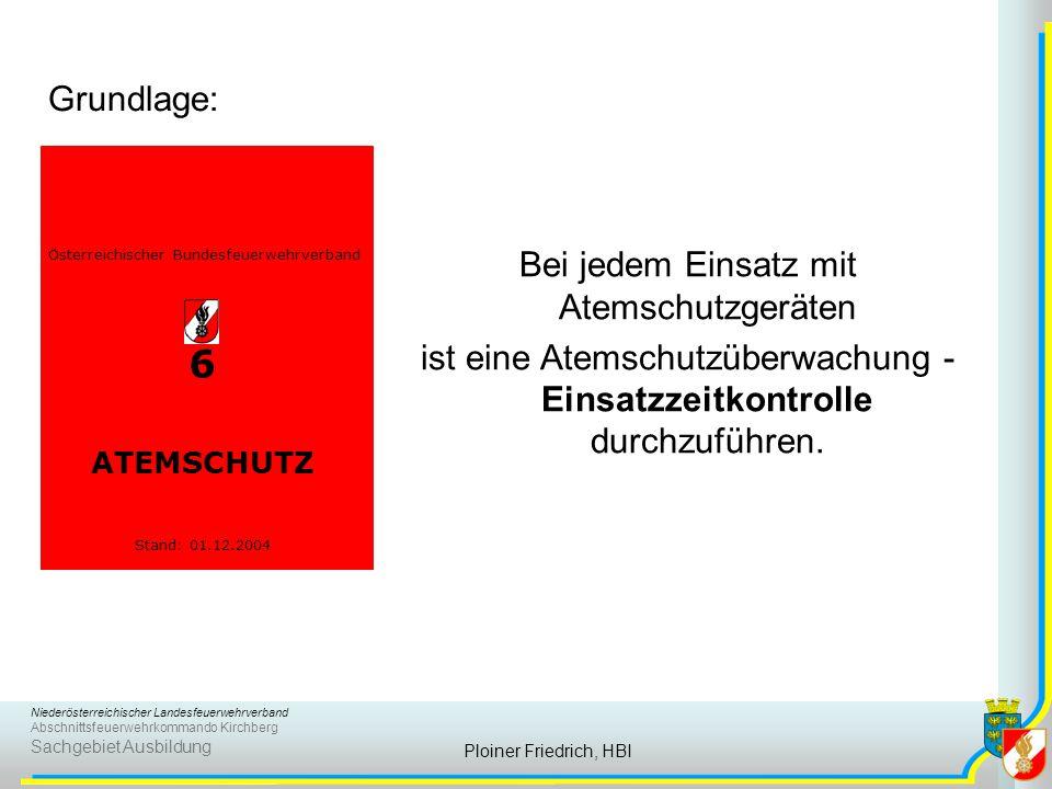 Niederösterreichischer Landesfeuerwehrverband Abschnittsfeuerwehrkommando Kirchberg Sachgebiet Ausbildung Ploiner Friedrich, HBI Österreichischer Bund