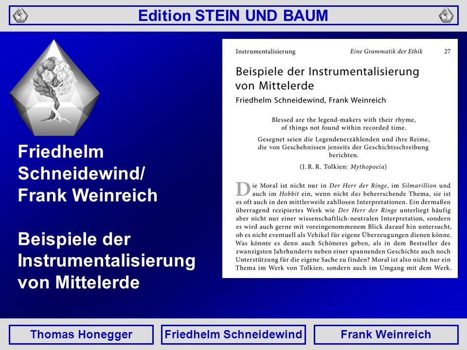 Edition STEIN UND BAUM Thomas HoneggerFriedhelm SchneidewindFrank Weinreich Friedhelm Schneidewind/ Frank Weinreich Beispiele der Instrumentalisierung von Mittelerde