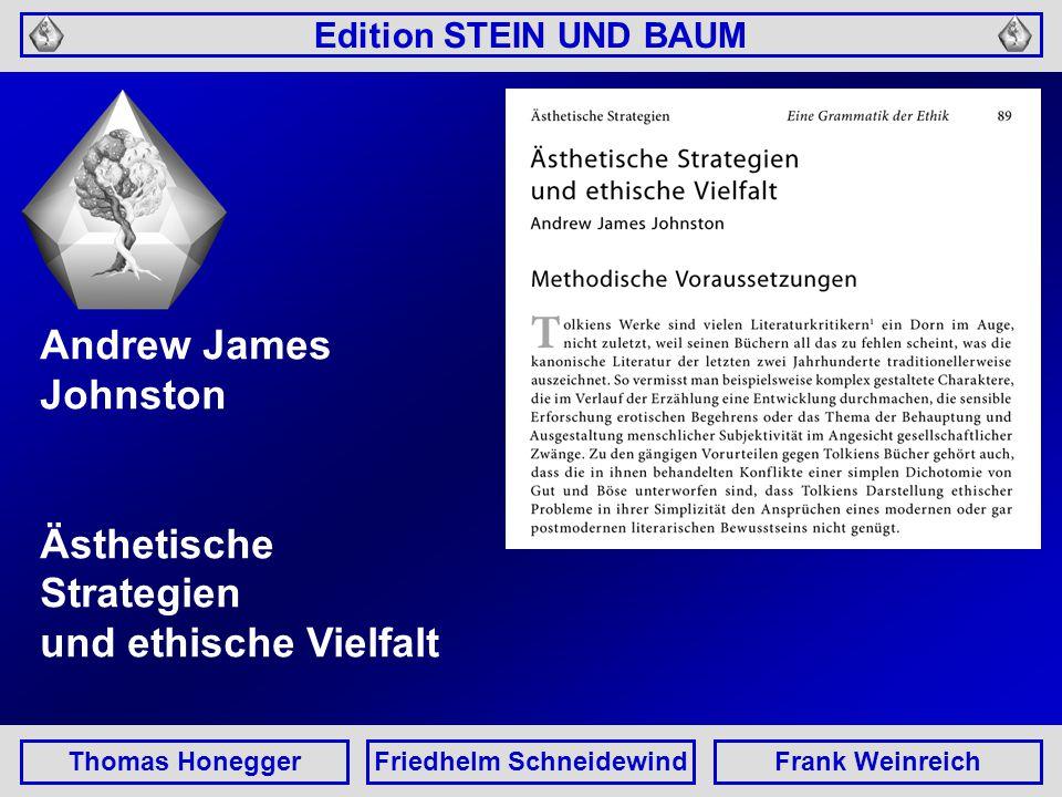 Edition STEIN UND BAUM Thomas HoneggerFriedhelm SchneidewindFrank Weinreich Ethos in Arda.