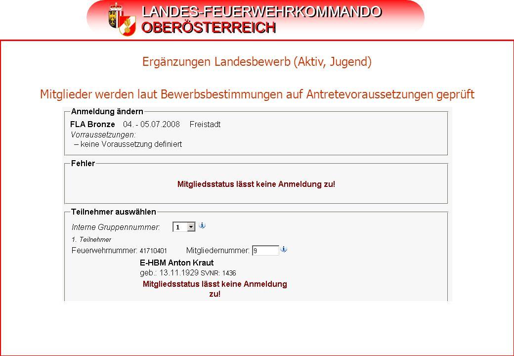 LANDES-FEUERWEHRKOMMANDO OBERÖSTERREICH Ergänzungen Landesbewerb (Aktiv) Gesamtalter in der Online-Anmeldung inkl.