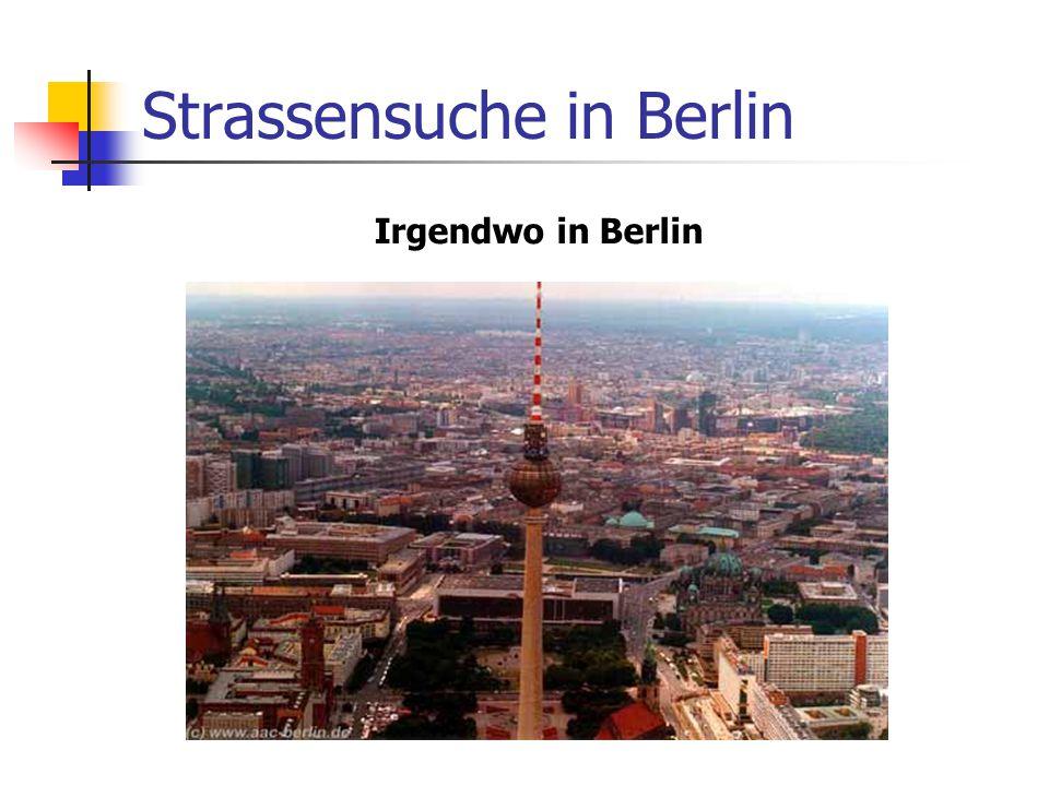 Strassensuche in Berlin Irgendwo in Berlin