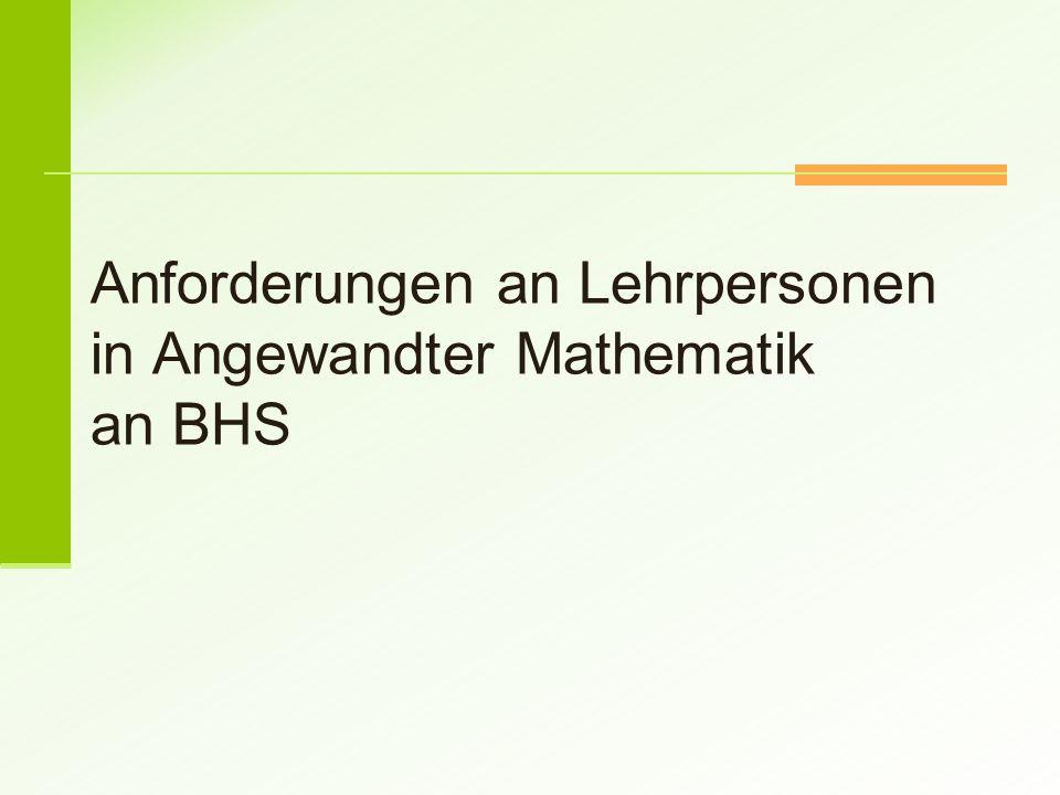 Anforderungen an Lehrpersonen in Angewandter Mathematik an BHS