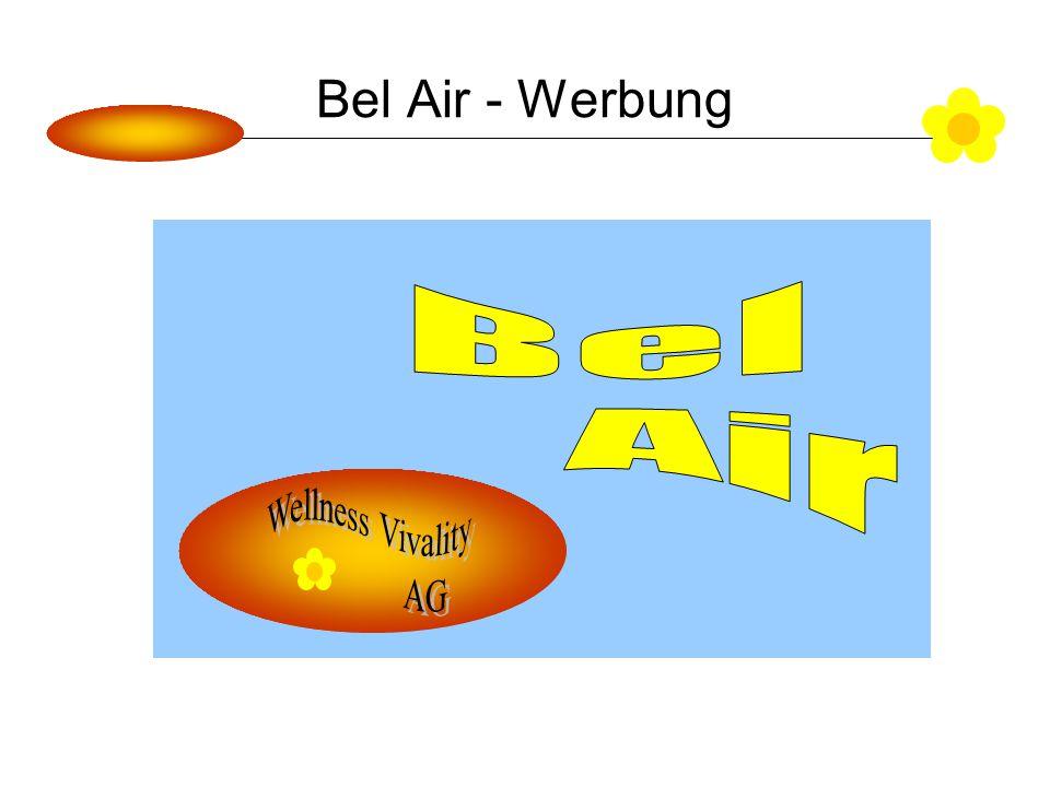 Bel Air - Werbung