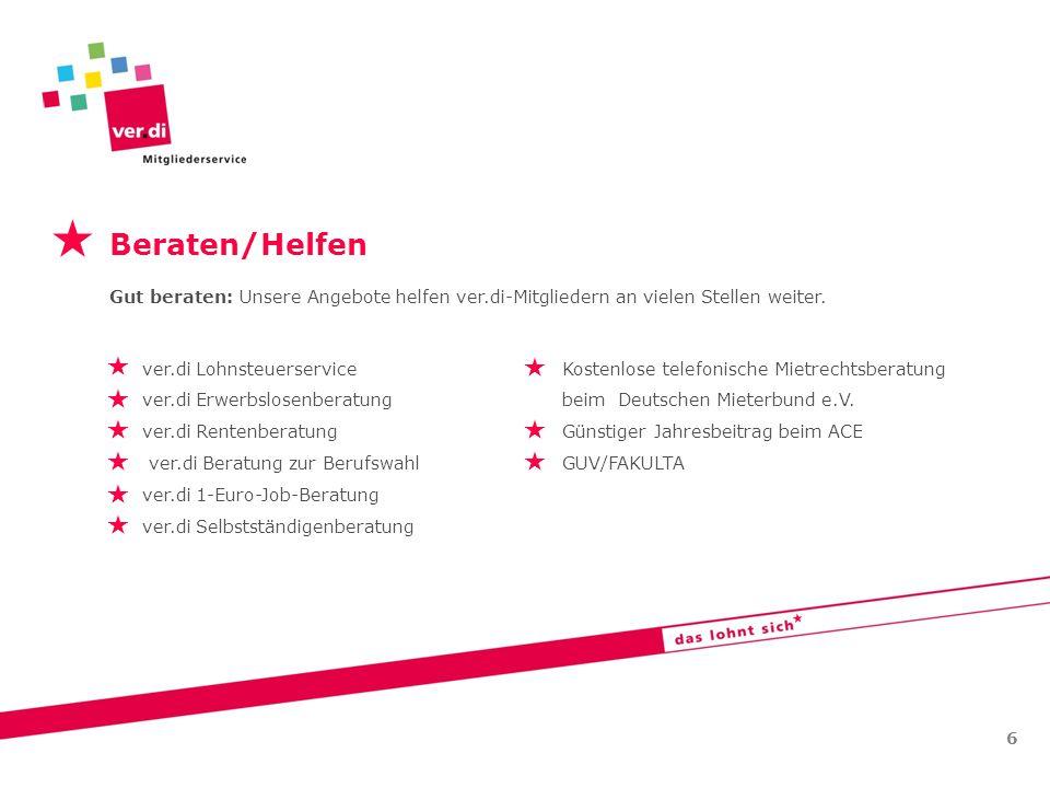   Beraten/Helfen ver.di Lohnsteuerservice Kostenlose telefonische Mietrechtsberatung ver.di Erwerbslosenberatung beim Deutschen Mieterbund e.V. ver.