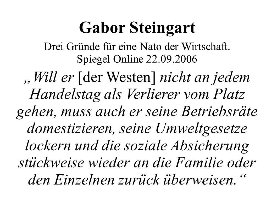 Gabor Steingart Drei Gründe für eine Nato der Wirtschaft.