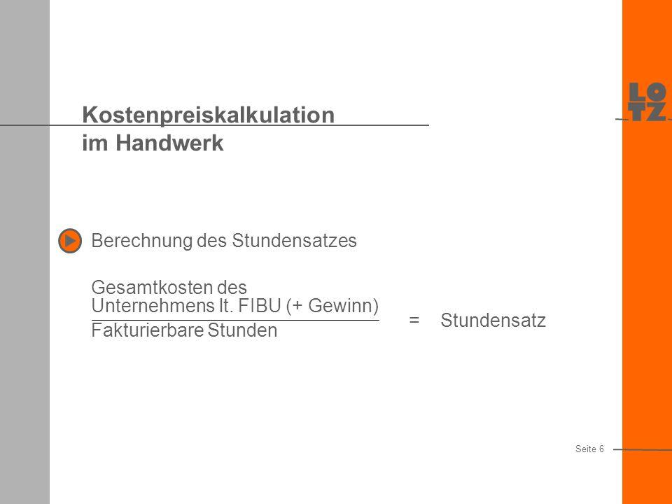 Kostenpreiskalkulation im Handwerk Berechnung des Stundensatzes Gesamtkosten des Unternehmens lt.