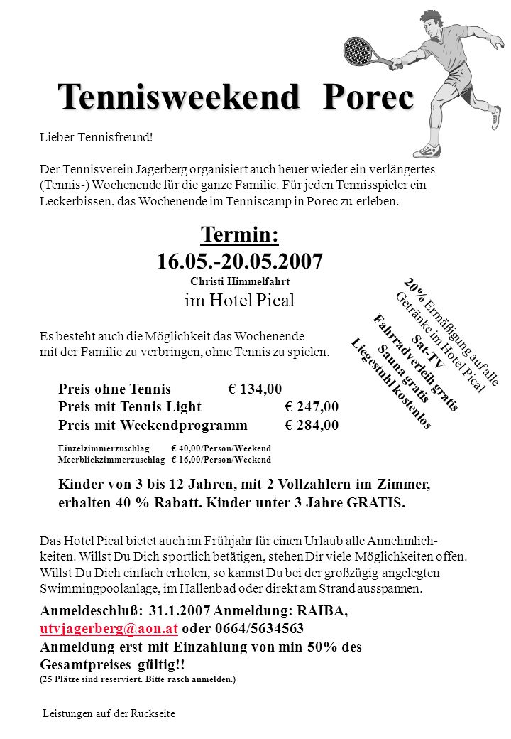 Tennisweekend Porec Lieber Tennisfreund.