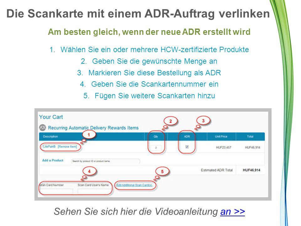 """Die Scankarte mit einem ADR-Auftrag verlinken Sie haben bereits einen ADR erstellt?* 1.Loggen Sie sich ein 2.Gehen Sie auf ADR-AUFTRAG VERWALTEN 3.Gehen Sie zum Abschnitt SCANKARTEN 4.Klicken Sie auf """"Scankarte hinzufügen/bearbeiten 5.Speichern Sie Ihre Änderungen *Beachten Sie die 90/15 Tageregelung, wenn Sie eine Karte verlinken, damit der ADR für das Leasing, das Kostenübernahmeprogramm & Boni zählt."""