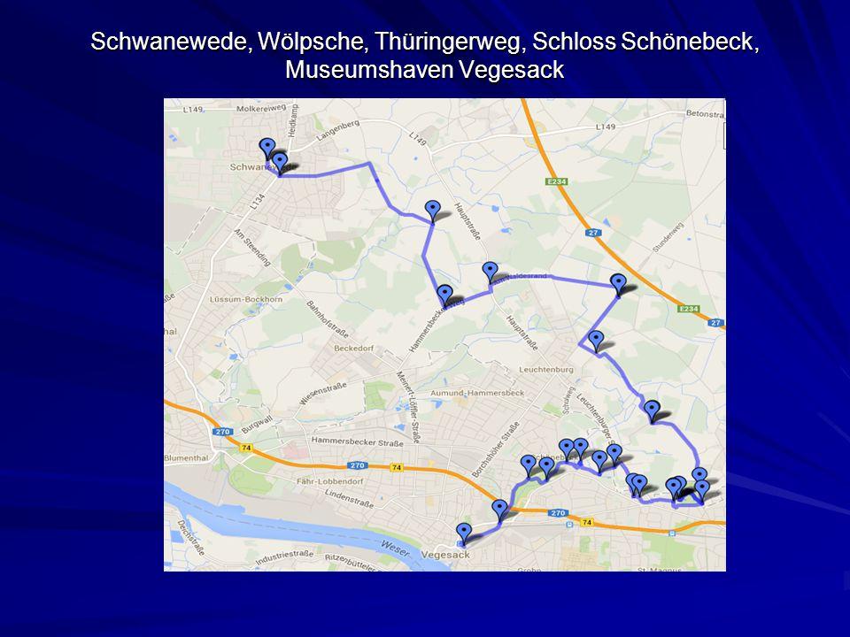 Schwanewede, Wölpsche, Thüringerweg, Schloss Schönebeck, Museumshaven Vegesack