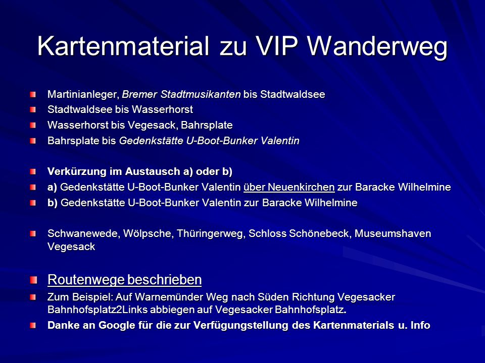 Kartenmaterial zu VIP Wanderweg Martinianleger, Bremer Stadtmusikanten bis Stadtwaldsee Stadtwaldsee bis Wasserhorst Wasserhorst bis Vegesack, Bahrspl