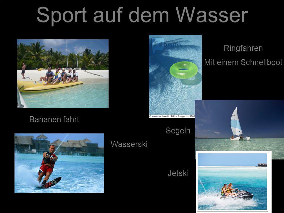 Sport auf dem Wasser Bananen fahrt Ringfahren Mit einem Schnellboot Wasserski Segeln Jetski