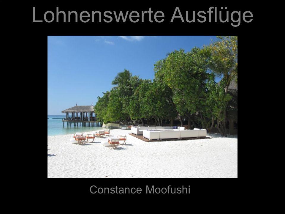 Lohnenswerte Ausflüge Constance Moofushi