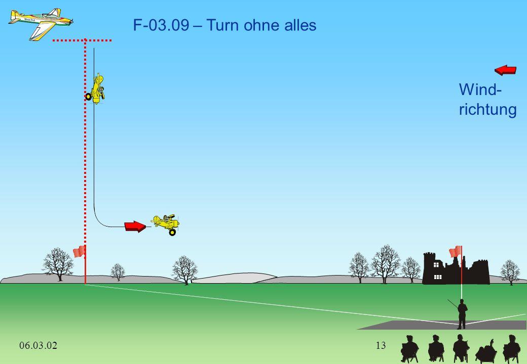 Wind- richtung F-03.09 – Turn ohne alles 06.03.0212