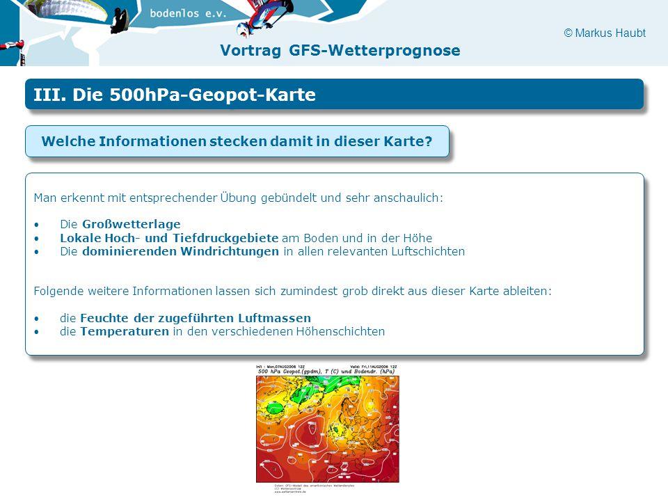 © Markus Haubt Vortrag GFS-Wetterprognose III.