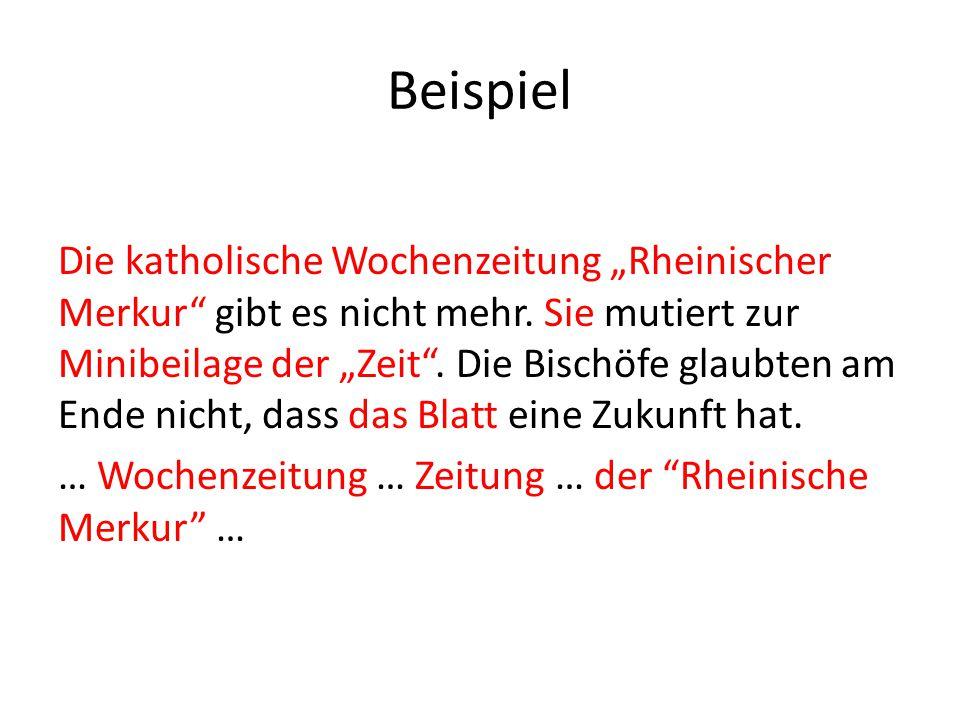 """Beispiel Die katholische Wochenzeitung """"Rheinischer Merkur"""" gibt es nicht mehr. Sie mutiert zur Minibeilage der """"Zeit"""". Die Bischöfe glaubten am Ende"""