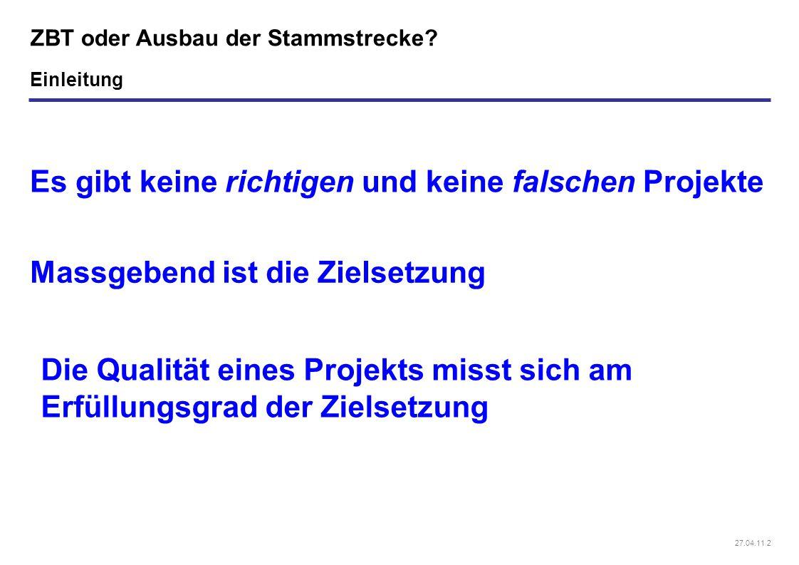 27.04.11 2 ZBT oder Ausbau der Stammstrecke.