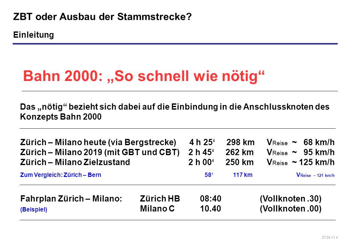 27.04.11 4 ZBT oder Ausbau der Stammstrecke.
