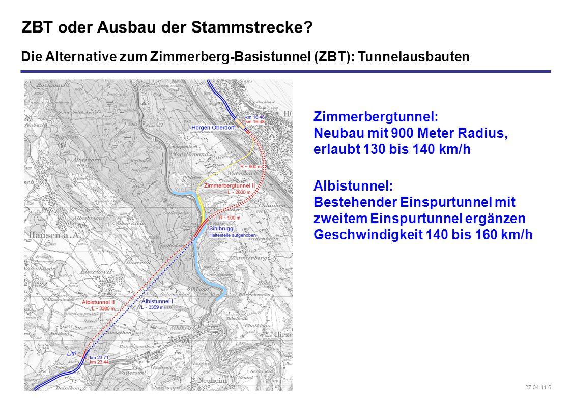 27.04.11 6 ZBT oder Ausbau der Stammstrecke? Die Alternative zum Zimmerberg-Basistunnel (ZBT): Tunnelausbauten Zimmerbergtunnel: Neubau mit 900 Meter