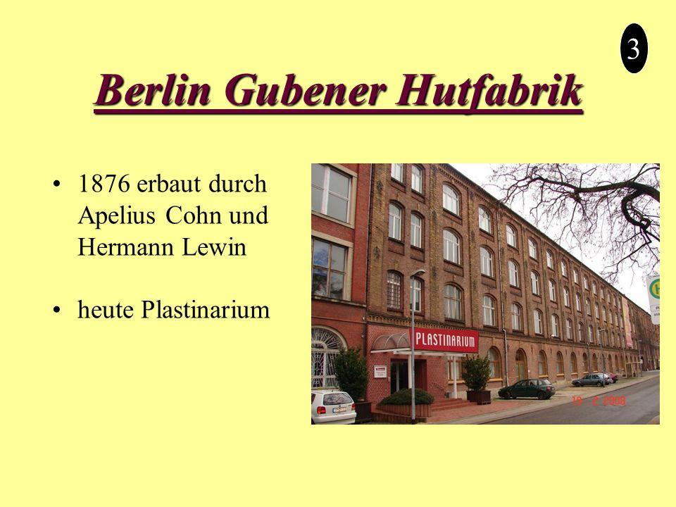 Berlin Gubener Hutfabrik 3 1876 erbaut durch Apelius Cohn und Hermann Lewin heute Plastinarium