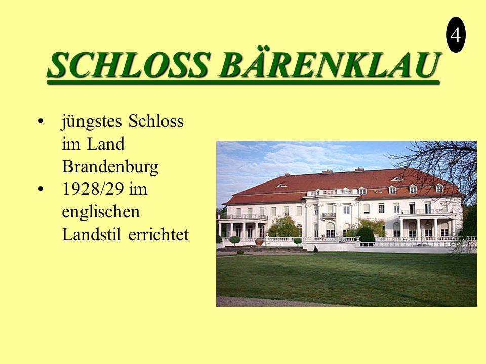 SCHLOSS BÄRENKLAU 4 jüngstes Schloss im Land Brandenburg 1928/29 im englischen Landstil errichtet