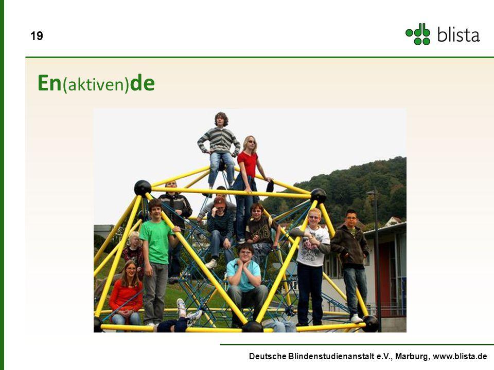 19 Deutsche Blindenstudienanstalt e.V., Marburg, www.blista.de En (aktiven) de
