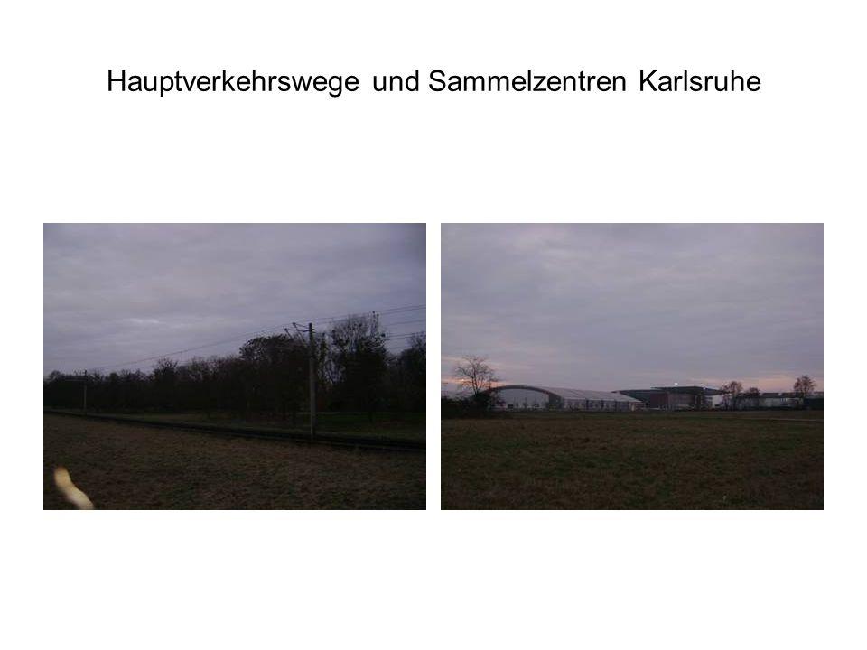 Hauptverkehrswege und Sammelzentren Karlsruhe
