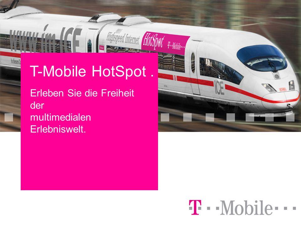 Office in your Pocket - 1 April 2006 T-Mobile HotSpot. Erleben Sie die Freiheit der multimedialen Erlebniswelt.
