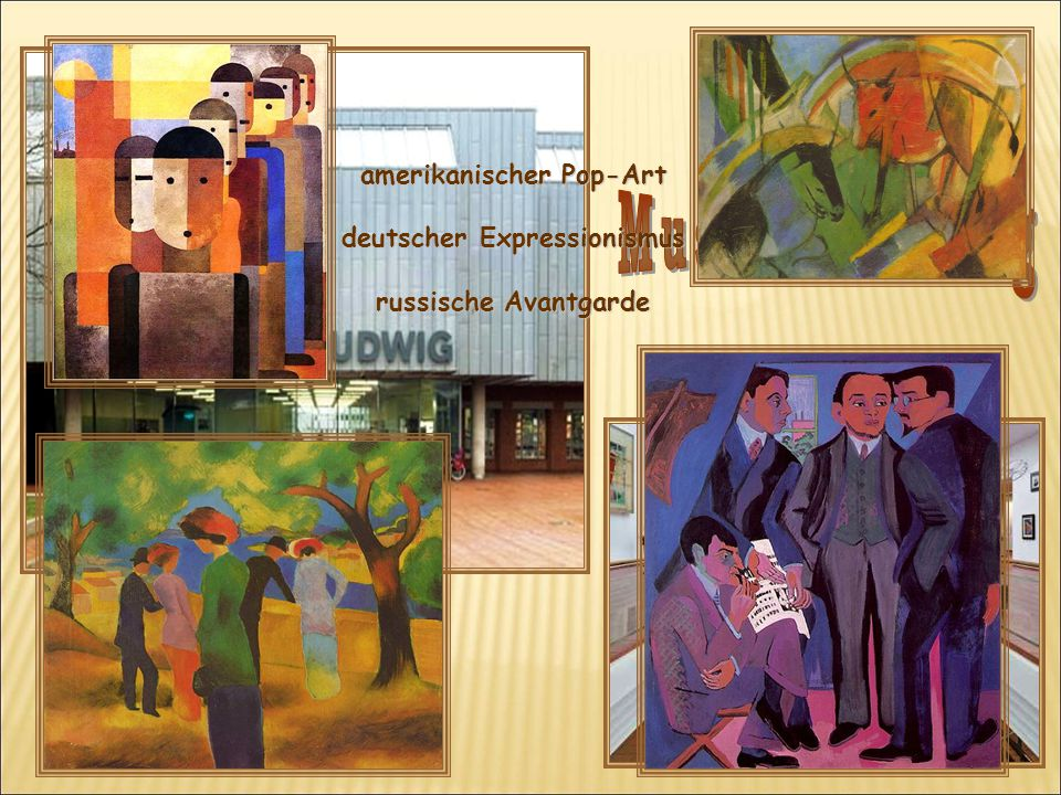 amerikanischer Pop-Art deutscher Expressionismus russische Avantgarde