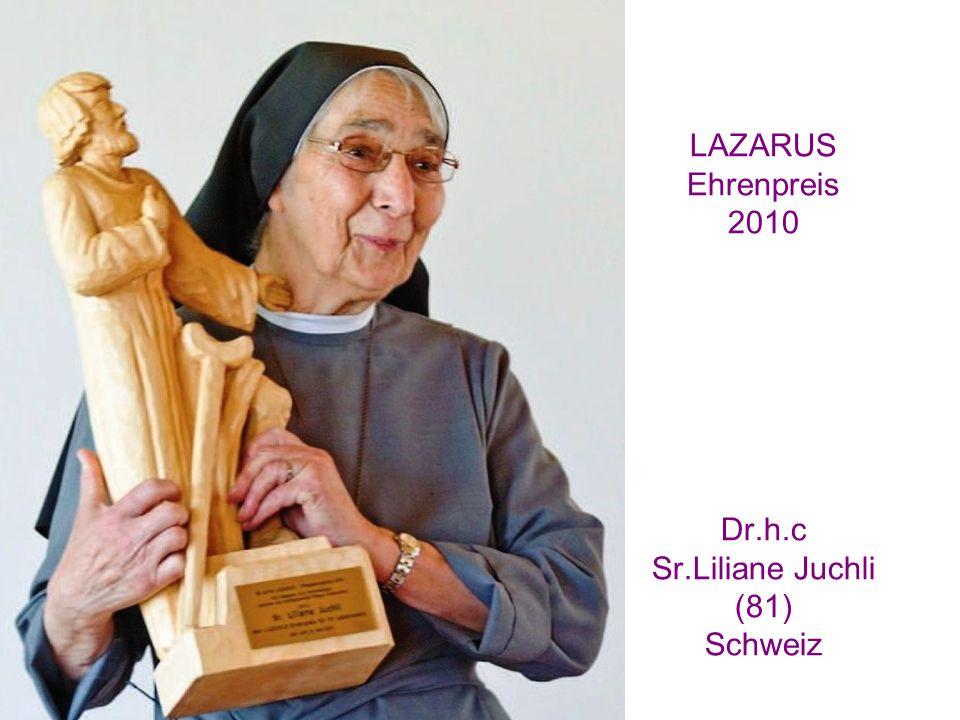 LAZARUS Ehrenpreis 2010 Dr.h.c Sr.Liliane Juchli (81) Schweiz