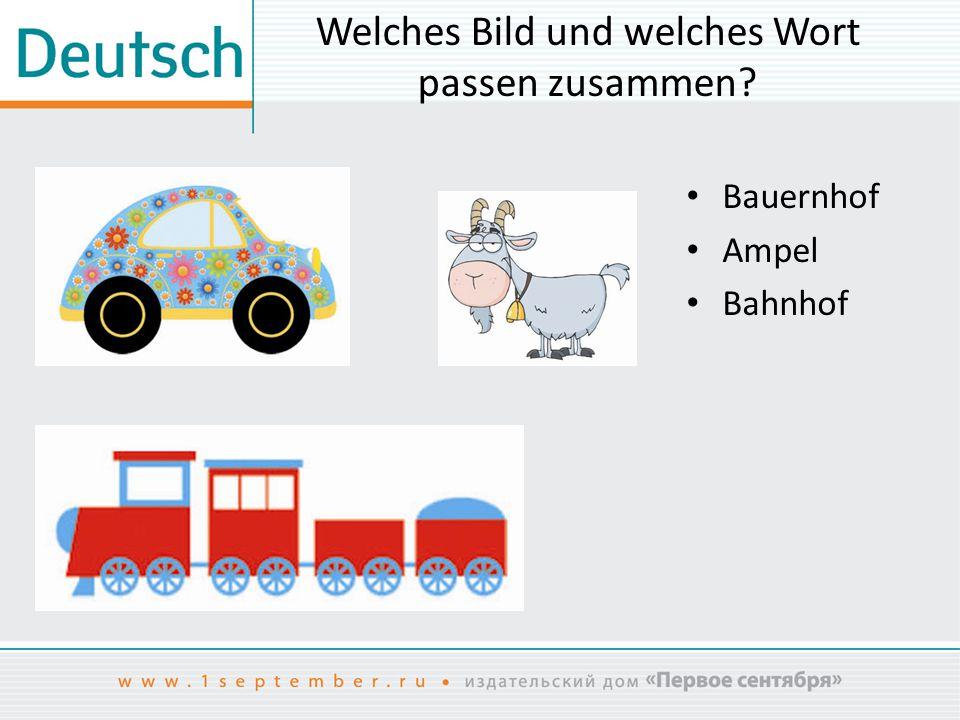Welches Bild und welches Wort passen zusammen? Bauernhof Ampel Bahnhof