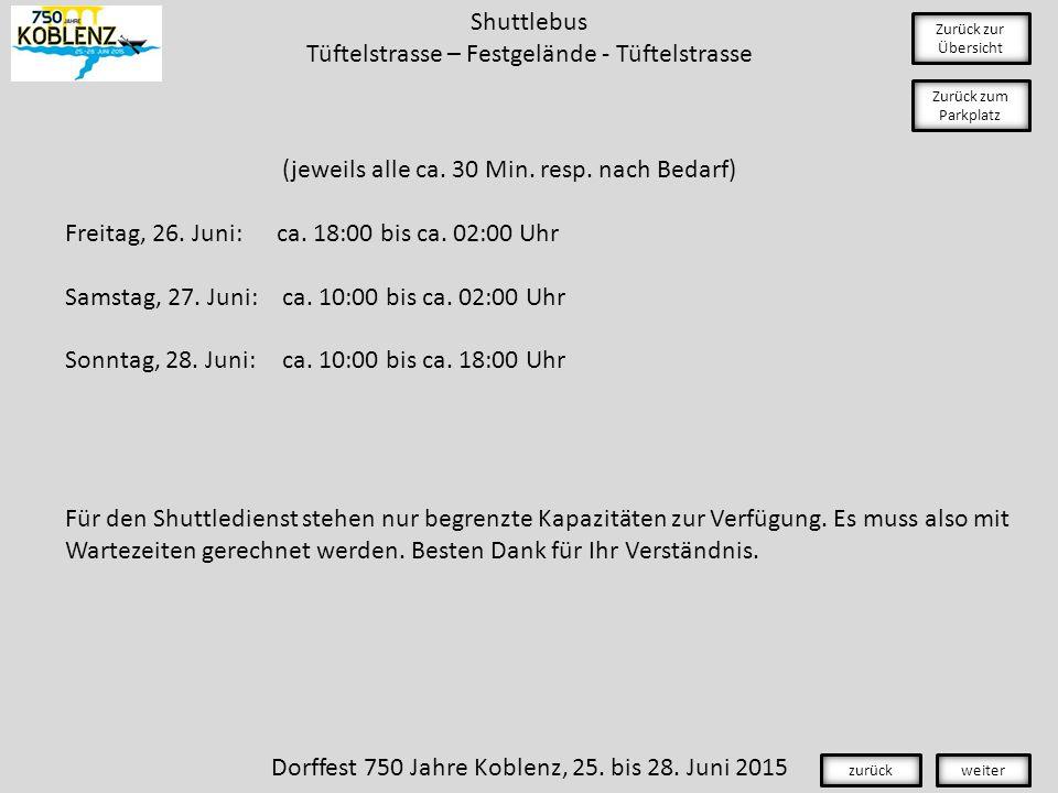 Shuttlebus Tüftelstrasse – Festgelände - Tüftelstrasse Zurück zur Übersicht (jeweils alle ca.