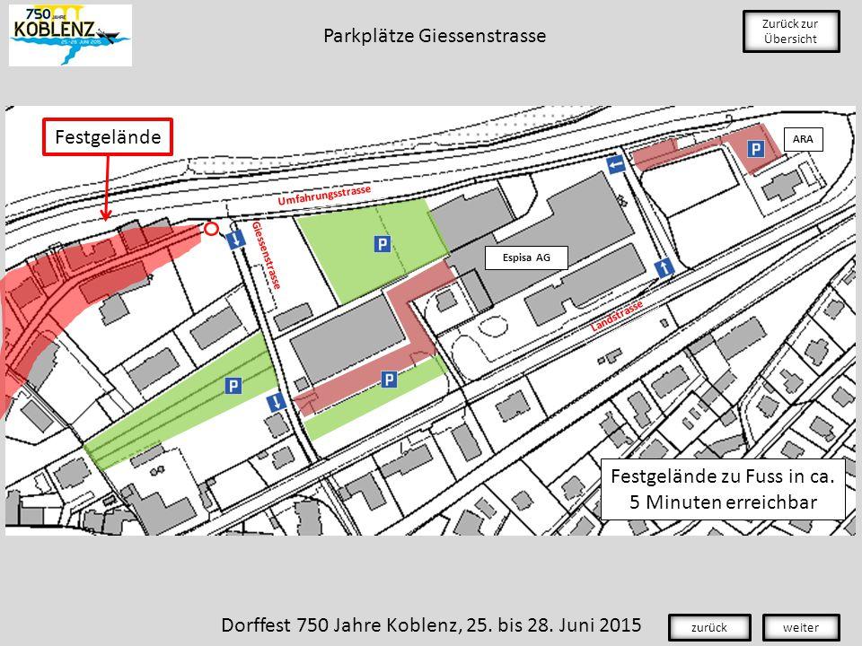 Espisa AG ARA Landstrasse Giessenstrasse Zurück zur Übersicht Umfahrungsstrasse Festgelände zu Fuss in ca.