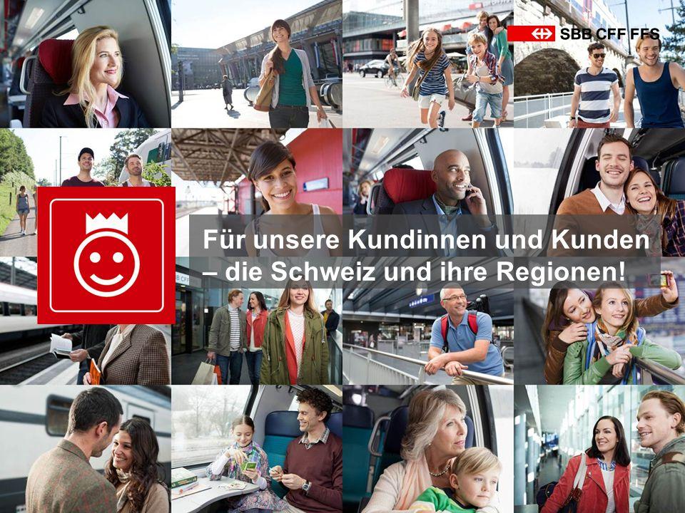 Für unsere Kundinnen und Kunden – die Schweiz und ihre Regionen!.