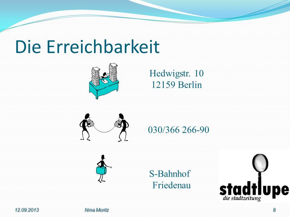 Die Erreichbarkeit Hedwigstr. 10 12159 Berlin S-Bahnhof Friedenau 030/366 266-90 12.09.20138Nina Moritz