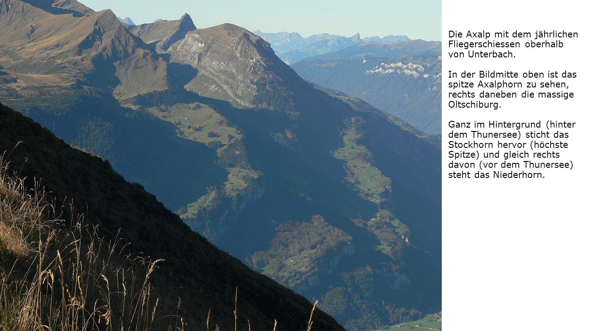 Die Axalp mit dem jährlichen Fliegerschiessen oberhalb von Unterbach.